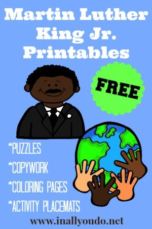 Martin Luther King Jr Printables