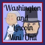 Mini Units: George Washington and Abraham Lincoln