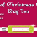 10 Days of Christmas Giveaways – GRAND PRIZE!!!!!