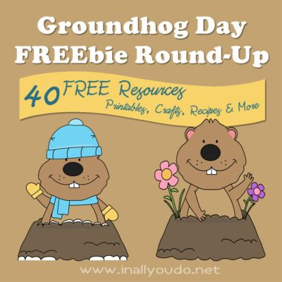 40 Groundhog Day FREEbie Round-up