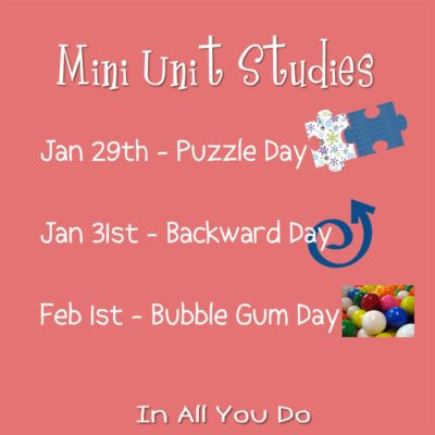 Puzzle Day, Backward Day & Bubble Gum Day Mini Units