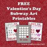 Valentine's Day Subway Art: FREE Printables