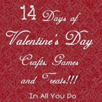 14 Days of Creative, Fun and EASY Valentine's Day Crafts, Games and Treats
