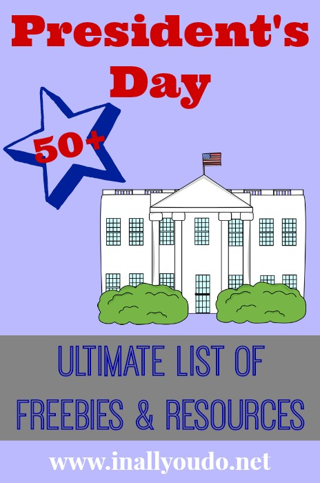 Presidents Day Ultimate Freebie & Resource List