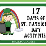 17 Days of St. Patrick's Day Activities