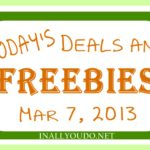 Today's Daily Deals and Freebies 3/7