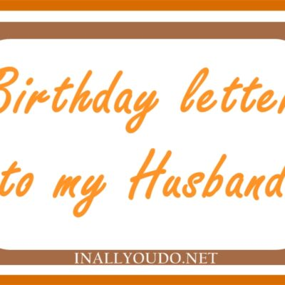 A Birthday Letter to My Husband