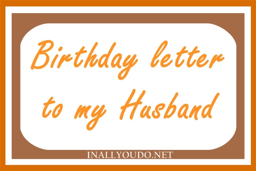 husband bday letter