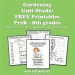 Gardening Unit Study (PreK-8)