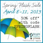 Bright Ideas Press Spring Flash Sale