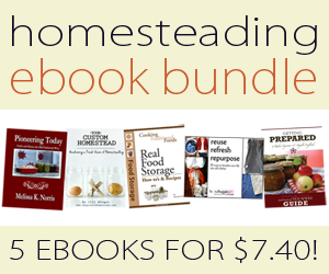 Homesteading eBook Bundle ~ 5 ebooks for only $7.40!!!!