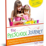 The Preschool Journey ~ An All Inclusive Preschool Curriculum