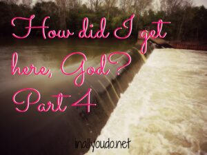 This is part 4 of a series on how and what God has brought me and my family through in the last 10 years. HE is ever faithful and provides for His people. :: www.inallyoudo.net