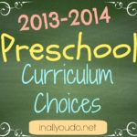 2013-2014 Preschool Curriculum Choices & Link-Up