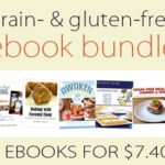 Grain- and Gluten-Free 5 ebook bundle #2 ~ only $7.40