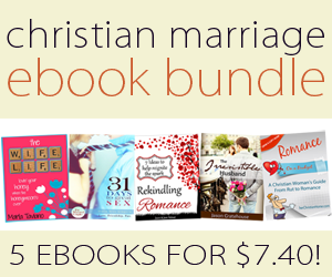 Christian Marriage ebook bundle ~ 5 ebooks only $7.40!!!