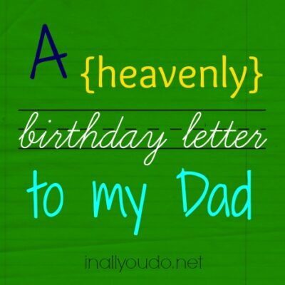 A birthday letter to my Dad