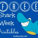 FREE Shark Week Printables!!!