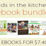 Kids in the Kitchen eCookbook Collection ~ only $7.40