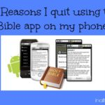 5 Reasons I Quit Using the Bible App on My Phone…during church