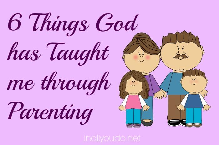 god taught me through parenting