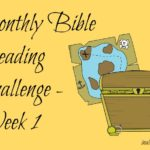 Week 1 – Bible Reading Challenge Review