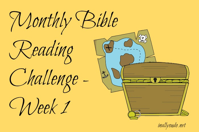 monthly Bible wk 1