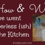 How and Why We Went Paperless in the Kitchen…almost