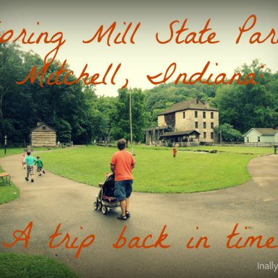 Spring Mill State Park: A Trip Back in Time