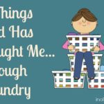 What God is Teaching me…Through Laundry