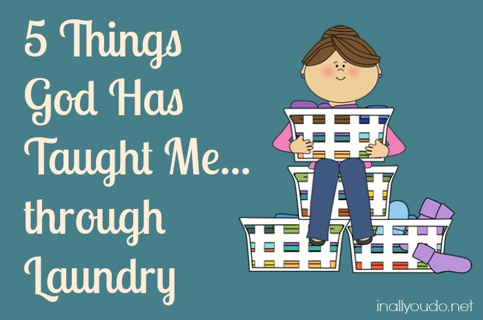what god taught me through laundry