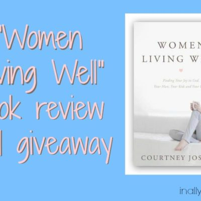 Women Living Well review and Giveaway
