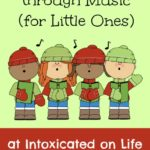 Teaching Scripture through Music (for Little Ones)