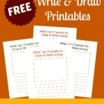 FREE Write & Draw Printables {What I am thankful for…}