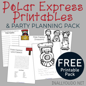 Polar Express Printable & Party Idea Pack