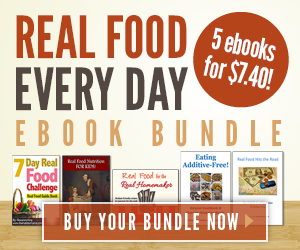 Real Food eBook Bundle ~ only $7.40!!
