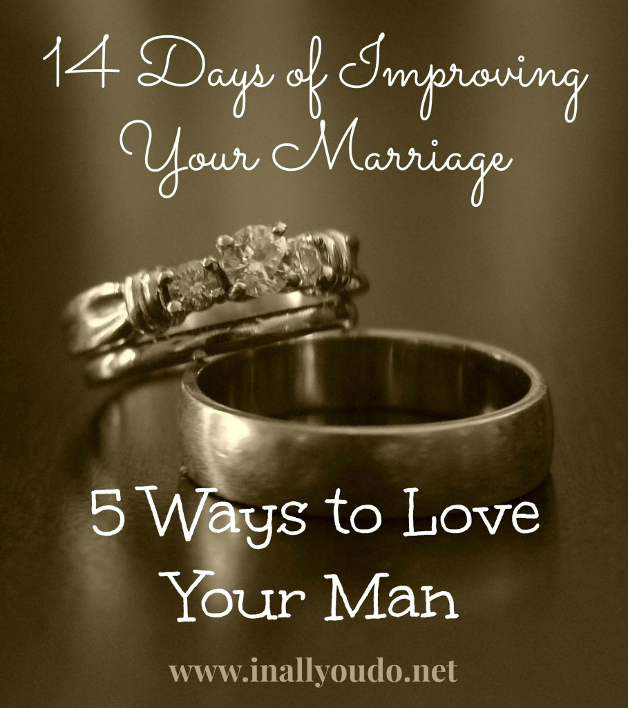 Day 5_5 Ways to Love Your Man