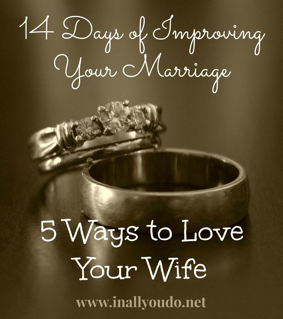 Day 6_5 Ways to Love Your Wife