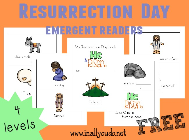 These Resurrection Day Emergent Readers are a great way to introduce kids to the story of the Resurrection!! Includes 4 levels in both color and Black & White!! :: www.inallyoudo.net