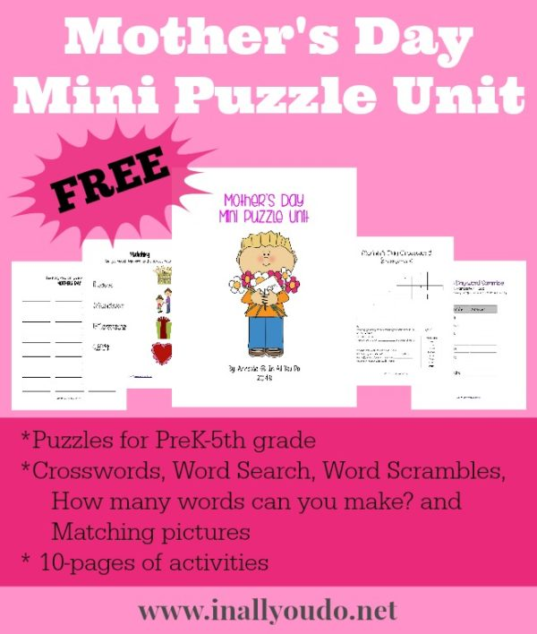 Kids can have fun and celebrate Mom with this fun Mother's Day Mini Puzzle Unit. It includes 10 pages of activities for the day! :: www.inallyoudo.net