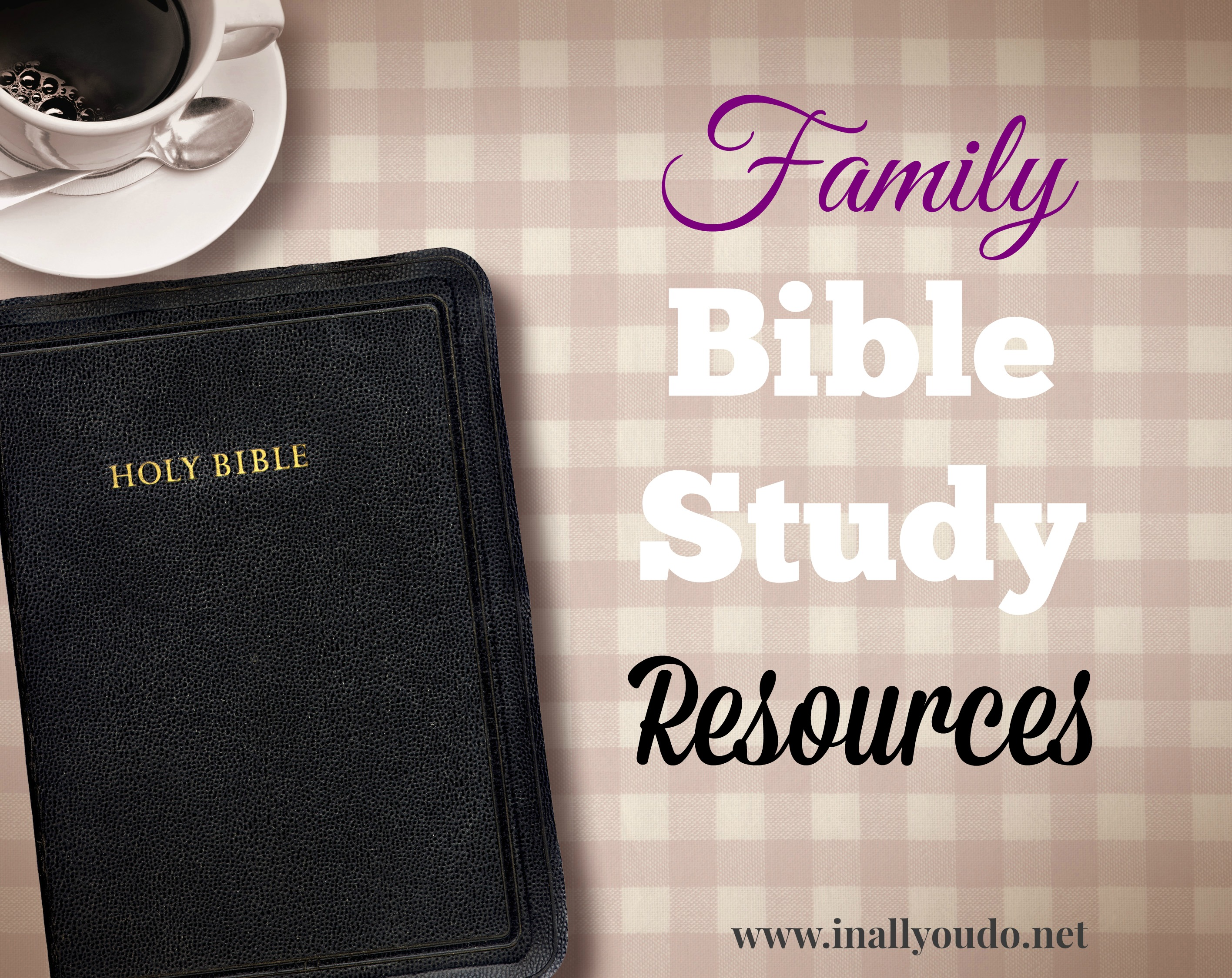 Family Bible Study Resources