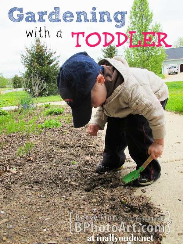 Gardening with a Toddler