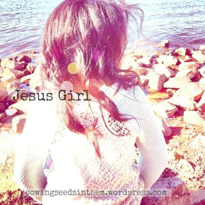 Praying for the Hearts of our Jesus Girls