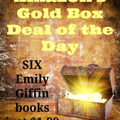 Gold Box Deal: 6 Emily Giffin ebooks ONLY $1.99