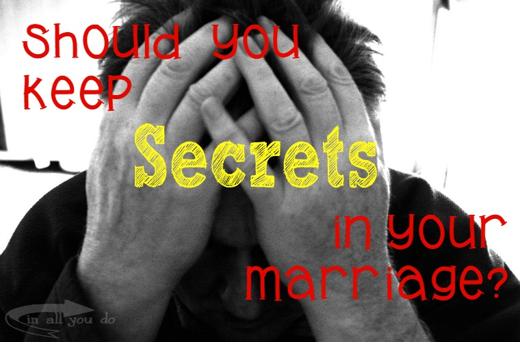 Have you ever wondered what it's like for spouses who must keep secrets in their marriages? It's not easy!