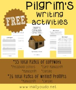 Help kids learn more about the Pilgrims with these themed Writing Activities! Over 60 total pages of copywork and writing prompts. :: www.inallyoudo.net
