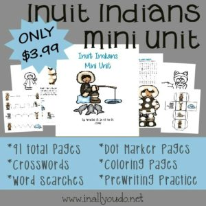 Our newest Mini Unit is out!! Check out this 91 page Inuit Indians Mini Unit with activities for Tots to 5th grade!!! :: www.inallyoudo.net