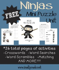 This 26-page Ninja Mini Puzzle Unit includes crosswords, word searches, word scrambles, matching and MORE!! :: www.inallyoudo.net
