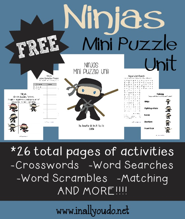 This 26-page Ninja Mini Puzzle Unit includes crosswords, word searches, word scrambles, how many words can you make, matching and MORE!! :: www.inallyoudo.net