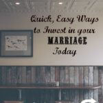 10 Quick, Easy Ways to Invest in Your Marriage